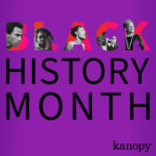 Black History Month on Kanopy